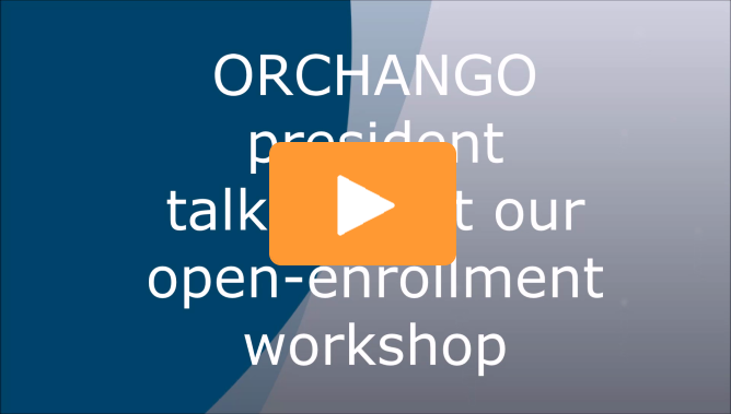 ORCHANGO President About Open Enrollment Workshop Triangle