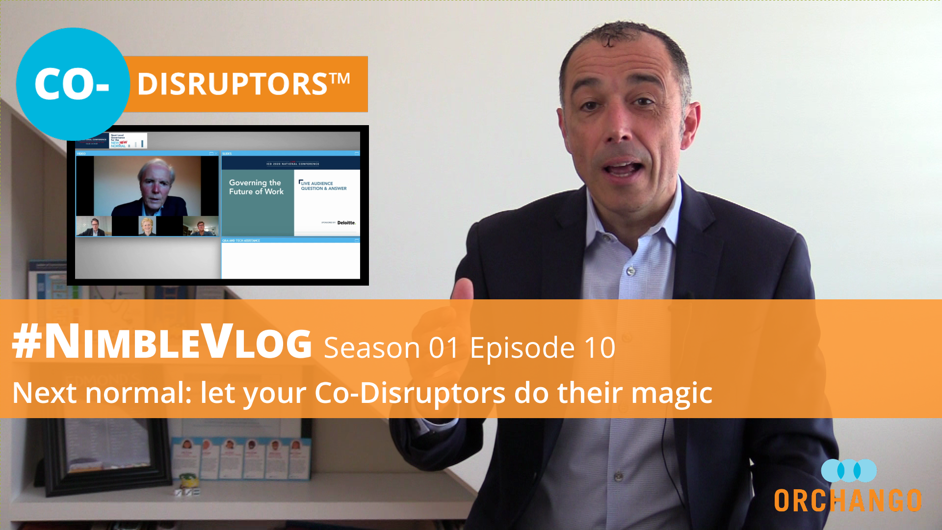 NimbleVlog S01 E10 - Next Normal: Let Your Co-Disruptors Do Their Magic