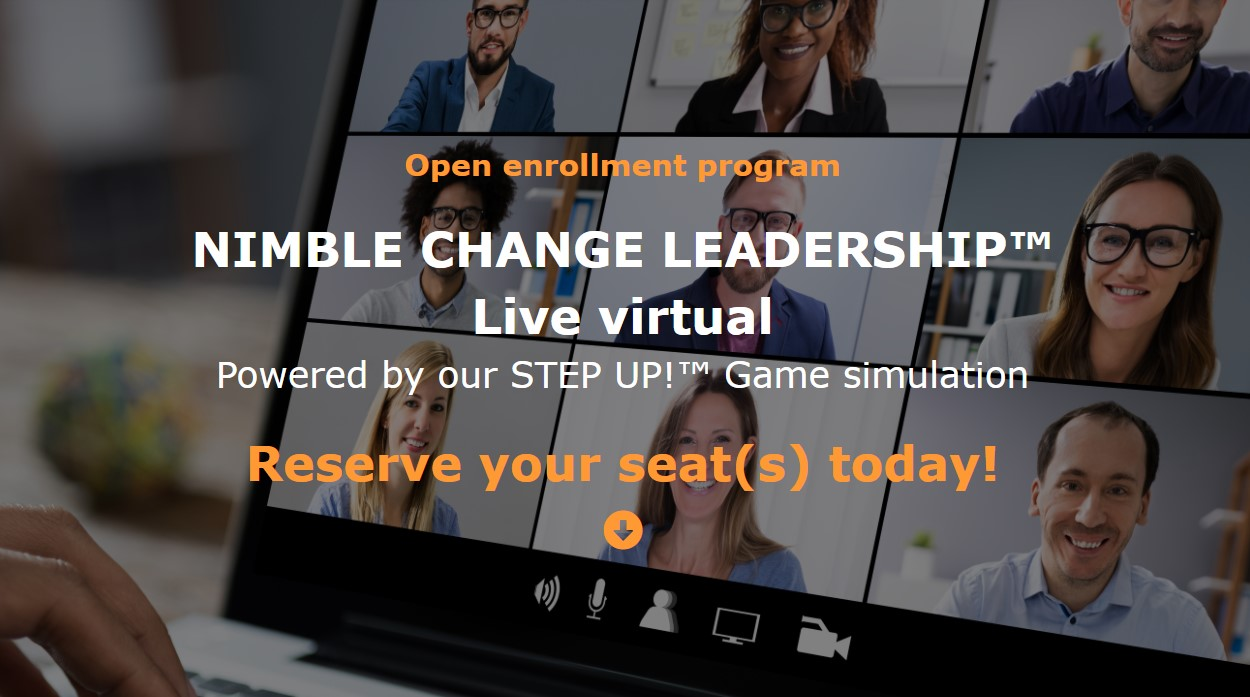 Open Enrollment - NIMBLE CHANGE LEADERSHIP™ Program - Reserve Your Seats