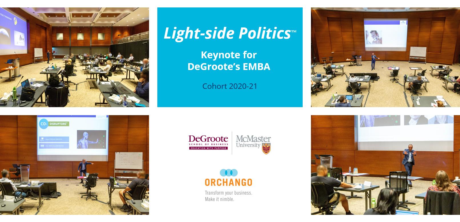 Pictures Of Edmond Mellina Delivering His Light-side Politics Keynote For DeGroote EMBA 2020-21